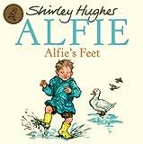 Alfie's Feet, Shirley Hughes, 1862307849