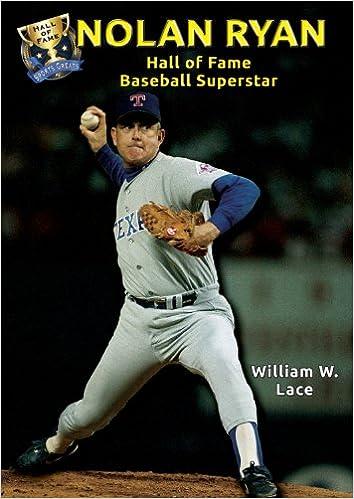 Nolan Ryan: Hall of Fame Baseball Superstar (Hall of Fame
