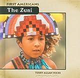 The Zuni, Terry Allan Hicks, 0761441379