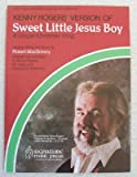 img - for Kenny Rogers  Version of Sweet Little Jesus Boy, a Gospel-christmas Song for Easy Piano with Lyrics book / textbook / text book