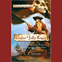 Under the Jolly Roger: Bloody Jack #3
