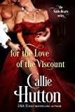 For the Love of the Viscount (The Noble Hearts Series Book 1)