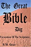 The Great Bible Dig, Bonnie M. Gulan, 0595212018
