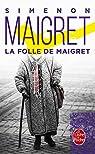 La Folle de Maigret par Simenon