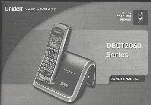 Owner's Manual for the Uniden Cordless Phone Dect2060 Series (Booklet only, Device not included) (Manual Owners Uniden)