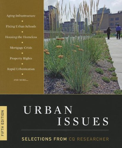 Urban Issues: Selections from the CQ Researcher