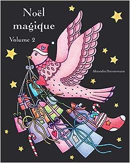 Amazon Fr Noel Magique Volume 2 Un Livre De Coloriage