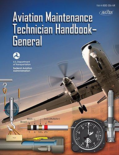 Download Aviation Maintenance Technician Handbook - General: FAA-H-8083-30A pdf epub