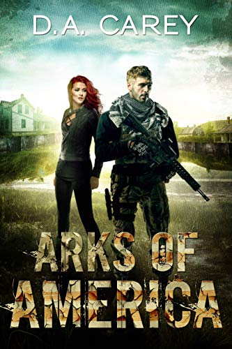 Arks of America by [Carey, D. A. ]