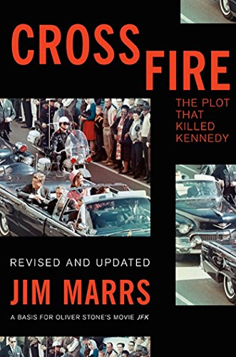 Crossfire: The Plot That Killed Kennedy (A Summary Of The Cuban Missile Crisis)