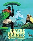 """Afficher """"Les quatre géants"""""""