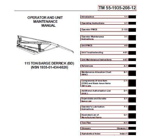 US Army, Technical Manual, TM 55-1935-208-12, OPERATOR AND UNIT MAINTENANCE MANUAL 115 TON BARGE DERRICK, (BD), (NSN 1935-01-434-6826), 2001