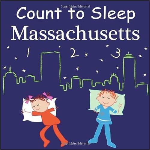 Ebooks gratuiti senza abbonamento Count to Sleep Massachusetts (Count to Sleep series) by Adam Gamble 160219307X PDF
