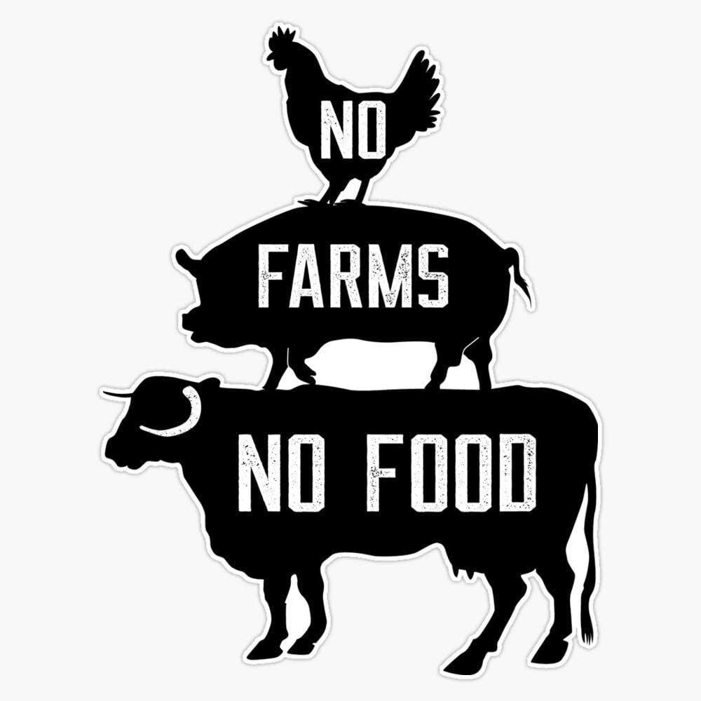 LAD Studio No Farms No Food Sticker Vinyl Bumper Sticker Decal Waterproof 5
