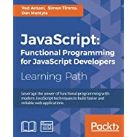 JavaScript: Functional Programming for JavaScript Developers