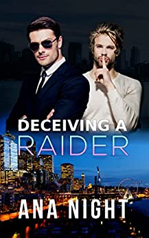 Deceiving a Raider (The Black Raiders Book 2) by [Night, Ana]