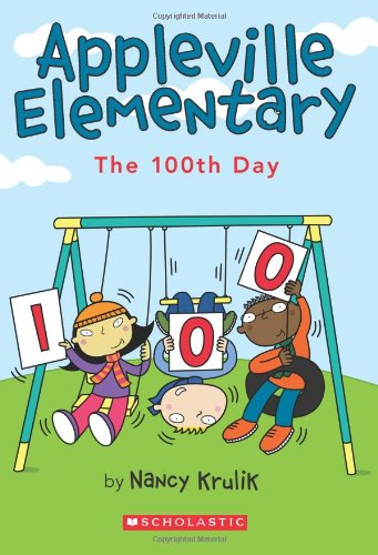 Appleville Elementary #3: The 100th Day ebook
