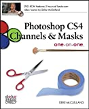 Photoshop CS4 Channels and Masks, McClelland, Deke and Grey, Tim, 0596516150