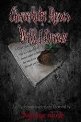 Chocolate Roses Will I Dream Kindle Edition