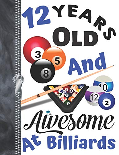 12 Years Old And Awesome At Billiards: Doodling & Drawing Art Book Pool Sketchbook For Boys And Girls por Krazed Scribblers