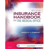 Insurance Handbook for the Medical Office, 14e