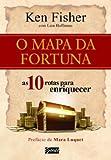 img - for Mapa da Fortuna, o - as Rotas Para Enriquecer book / textbook / text book