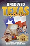 Unsolved Texas Mysteries, Wallace O. Chariton and Charlie Eckhardt, 1556222564