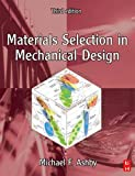 Cover of Materials Selection in Mechanical Design, Third Edition