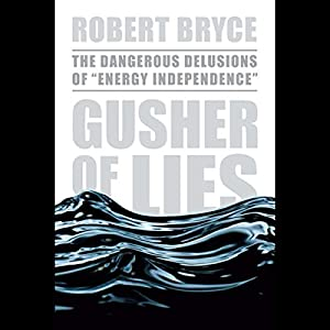 Gusher of Lies Audiobook