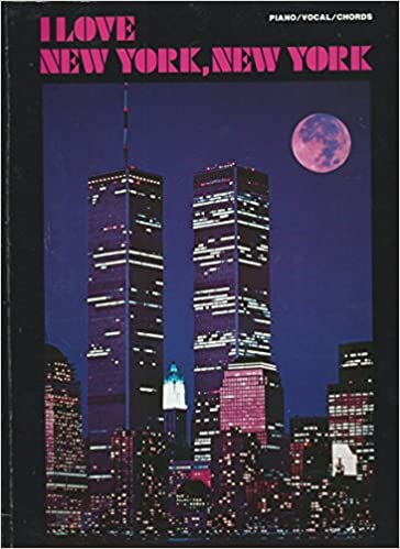 I Love New York New York Songbook Piano Vocal Guitar 1992