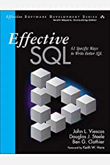 Effective SQL: 61 Specific Ways to Write Better SQL (Effective Software Development Series) Kindle Edition