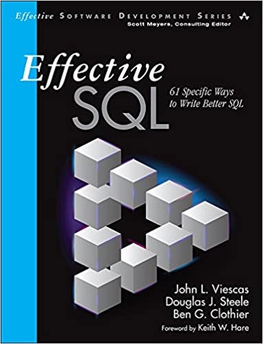 Amazon effective sql 61 specific ways to write better sql amazon effective sql 61 specific ways to write better sql effective software development series ebook john l viescas douglas j steele fandeluxe Image collections