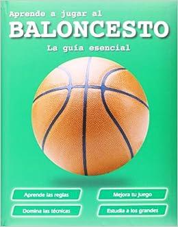 Aprende a jugar al baloncesto Actividades y destrezas ...
