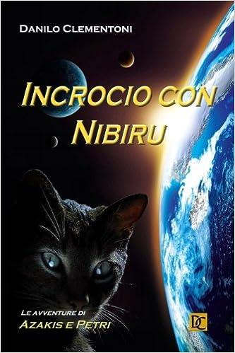 Book Incrocio con Nibiru: Le avventure di Azakis e Petri: Volume 2