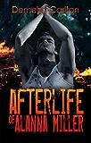 Afterlife of Alanna Miller (Nightmares Trilogy Book 3)