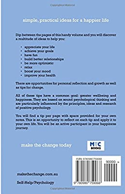 Make the Change: Over 250 Tips for Your Wellbeing and Happiness
