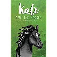 Kate and the Horses