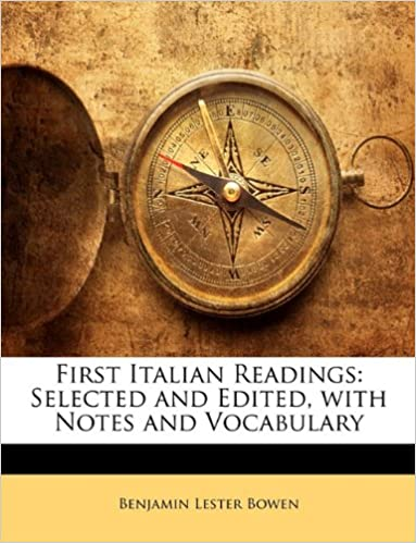 Book First Italian Readings: Selected and Edited, with Notes and Vocabulary