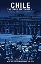 Chile: The Other September 11: An Anthology of Reflections on the 1973 Coup (Radical History)