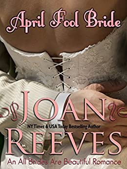 April Fool Bride (All Brides Are Beautiful Book 1) by [Reeves, Joan]