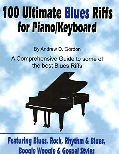 100 Ultimate Blues Riffs for Piano/Keyboards (Book and Downloadable Audio Files)