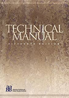 technical manual 18th edition technical manual of the american rh amazon com AABB Technical Manual 18th Edition AABB Technical ManualDownload