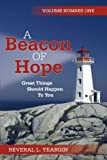 A Beacon of Hope, Reveral L. Yeargin, 1469737183