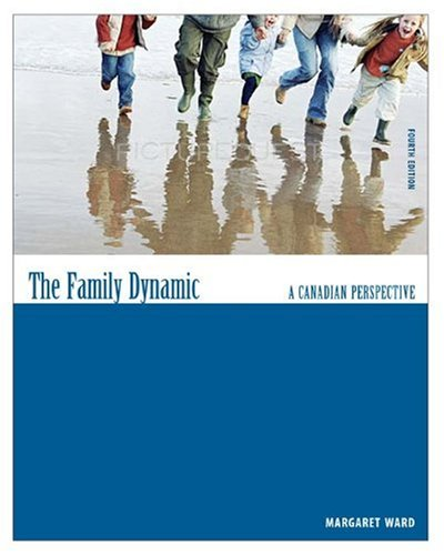 The Family Dynamic: A Canadian Perspective