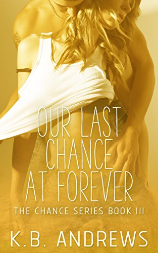 Download for free Our Last Chance at Forever