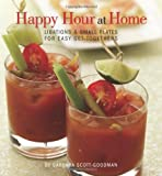 Happy Hour at Home, Barbara Scott-Goodman, 0762445858