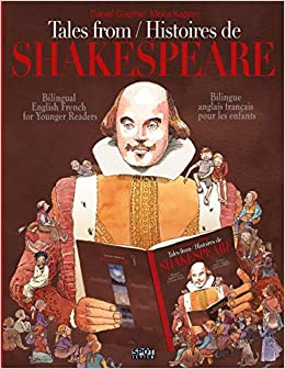 Tales From Shakespeare Histoires De Shakespeare Bilingue