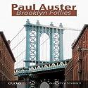 Brooklyn Follies Audiobook by Paul Auster Narrated by Juan Manuel Martínez