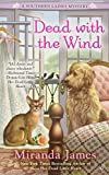 Dead with the Wind (A Southern Ladies Mystery) by  Miranda James in stock, buy online here