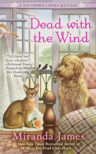 Dead with the Wind (A Southern Ladies Mystery)